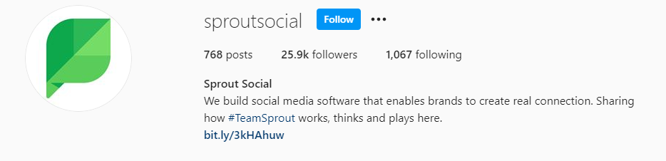 Sprout Socials' Instagram bio clearly explains the purpose of the brand