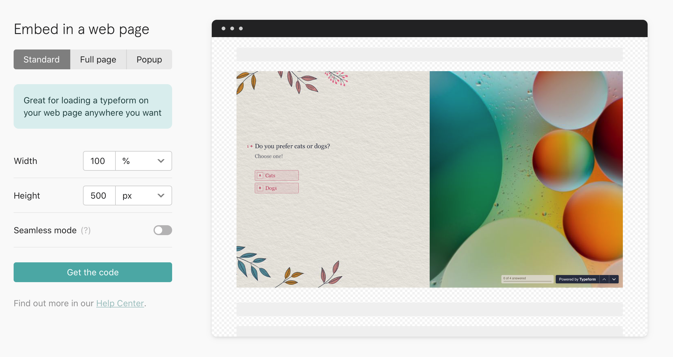 Typeform is a sleek tool for creating minimalist forms.