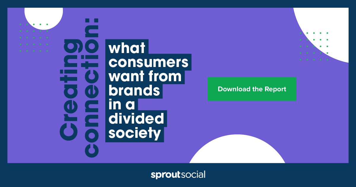 Creating connection: What consumers want from brands in a divided society