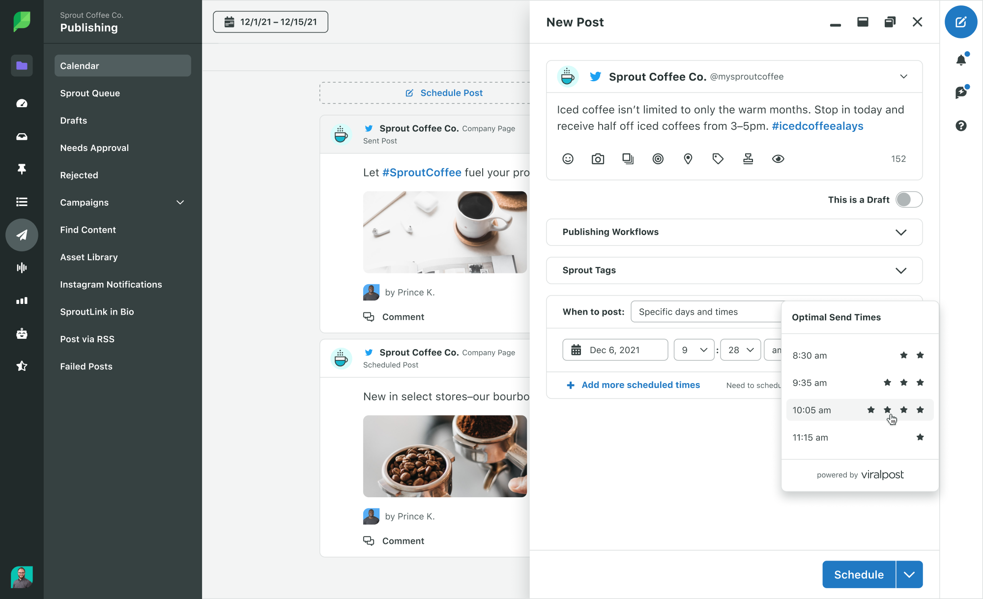 Schedule Tweets during multiple dates and times using Sprout Social ViralPost feature